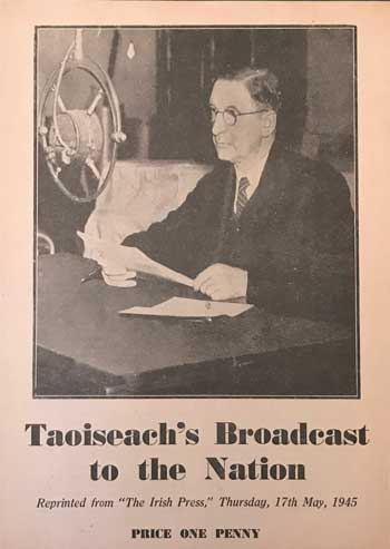 Eamonn de Valera - Taoiseach's Broadcast to the Nation.