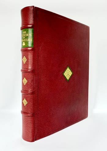 O'CONOR DON, Rt. Hon. Charles Owen: The O'Conors of Connaught: An Historical Memoir. Compiled from a MS. of the late John O'Donovan, LL.D. With additions from the State Papers and Public Records. With numerous illustrations and genealogical charts.