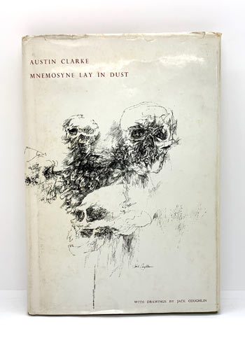 CLARKE, Austin.Mnemosyne Lay in Dust. With drawings by Jack Coughlin. SIGNED BY THE AUTHOR.