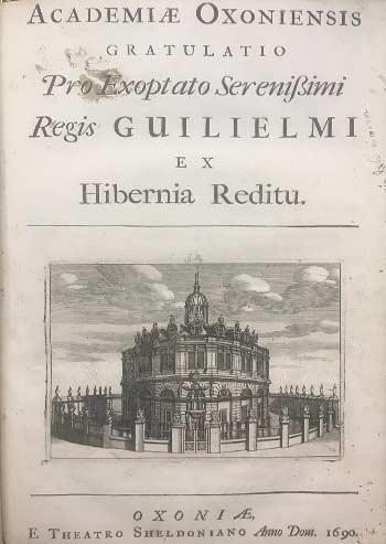 [ACADEMIAE OXONIENSIS] Academiæ Oxoniensis Gratulatio Pro Exoptato Serenissimi Regis Guilielmi ex Hibernia Reditu.