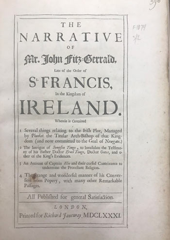 FITZ-GERALD, Mr. John. The Narrative of Mr. John Fitz-Gerald, Late of the Order of St. Francis, in the Kingdom of Ireland.