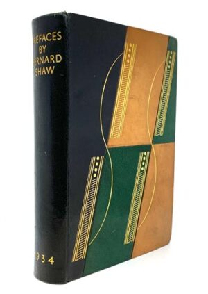 SHAW, George Bernard. Prefaces: Sociological, Political, Religious, Autobiographical.